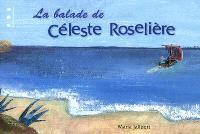 La balade de Céleste Roselière