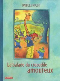 La balade du crocodile amoureux