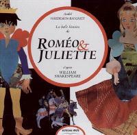 La belle histoire de Roméo et Juliette : William Shakespeare