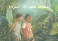 La forêt de Coeur-Bouliki