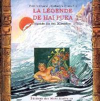 La légende de Hai Puka : légende des Iles Marquises
