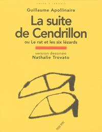 La suite de Cendrillon ou Le rat et les six lézards