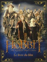 Le Hobbit : un voyage inattendu : le livre du film