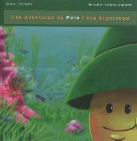 Les aventures de Polo l'éco bigorneau