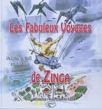 Les fabuleux voyages de Zinga : un conte de Noël aux Antilles