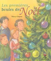 Les premières boules de Noël
