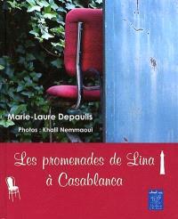 Les promenades de Lina à Casablanca