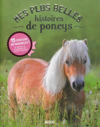 Mes plus belles histoires de poneys