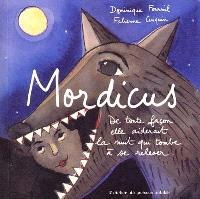 Mordicus : de toute façon elle aiderait la nuit qui tombe à se relever