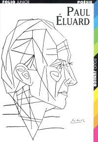 Paul Eluard : choix de poèmes