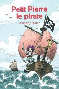 Petit Pierre, le pirate