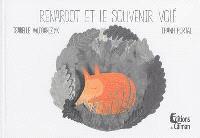 Renardot et le souvenir volé