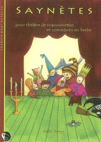 Saynètes : pour théâtre de marionnettes et comédiens en herbe