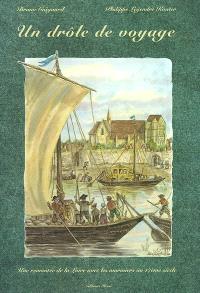 Un drôle de voyage : une remontée de la Loire avec les mariniers au 17ème siècle
