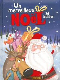 Un merveilleux Noël : 24 histoires