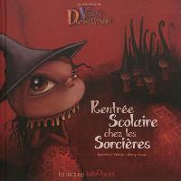 Violette Dumalassourire, Rentrée scolaire chez les sorcières