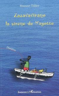 Zazavavirano, la sirène de Mayotte