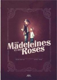 Des madeleines et des roses