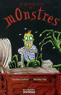 Le grand livre des monstres