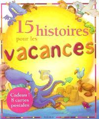 15 histoires pour les vacances
