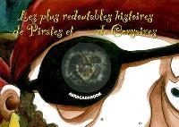 Les plus redoutables histoires de pirates et de corsaires
