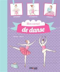 Mon carnet de danse : journal de bord de mes plus belles années