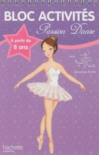 Bloc activités passion danse avec Agnès Letestu : à partir de 8 ans