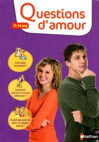 Questions d'amour : 11-14 ans