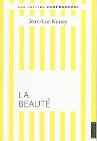 La beauté : petite conférence