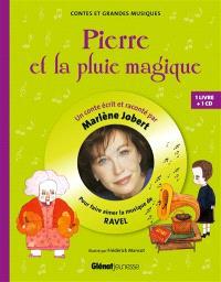 Pierre et la pluie magique : pour faire aimer la musique de Ravel