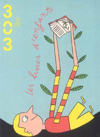 Trois cent trois-Arts, recherches et créations. n° 105, Les livres d'enfants