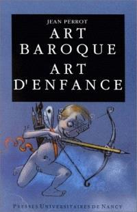 Art baroque, art d'enfance