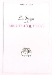 La saga de la Bibliothèque rose