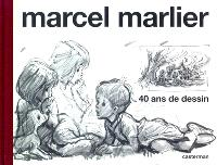 Marcel Marlier : 40 ans de dessin