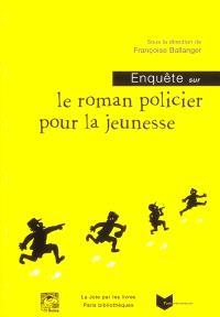 Enquête sur le roman policier pour la jeunesse