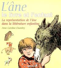 L'âne, le livre et l'enfant : la représentation de l'âne dans la littérature enfantine