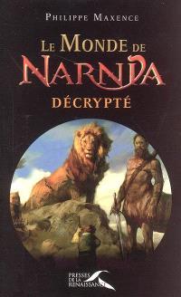 Le monde de Narnia décrypté
