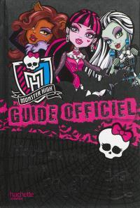 Monster High : guide officiel