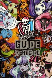 Monster High : guide officiel