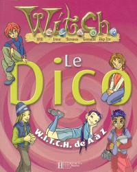 Witch. Volume 2005, Le dico Witch de A à Z