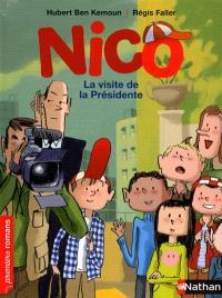 Nico, La visite de la Présidente
