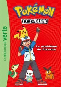 Pokémon : noir & blanc. Volume 1, Le problème de Pikachu
