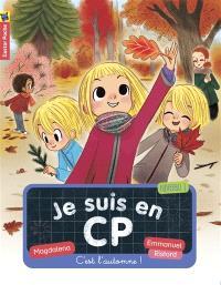 Je suis en CP. Volume 11, C'est l'automne ! : niveau 1