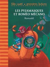 Les Pyjamasques, Les Pyjamasques et Roméo Mécano
