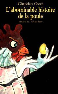 L'abominable histoire de la poule