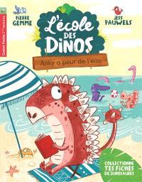 L'école des dinos. Volume 2, Anky a peur de l'eau