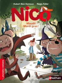 Nico, Maudit mardi gras !