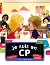 Je suis en CP. Volume 5, Les amoureux