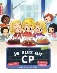 Je suis en CP. Volume 10, Les anniversaires : niveau 2