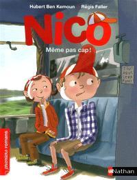 Nico, Même pas cap !